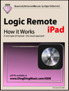 Logic Remote - How it Works (Graphically Enhanced Manual)